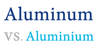 Define aluminium and define aluminum