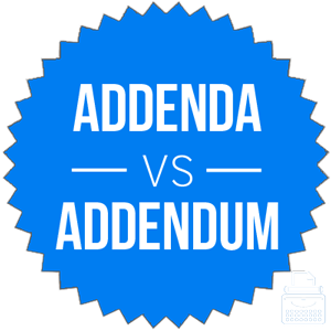 Addenda Or Addendum Whats The Difference