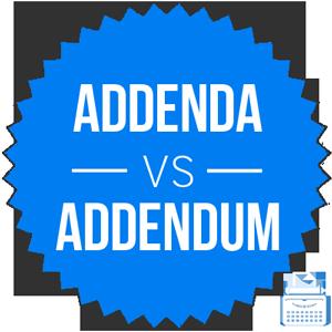 addenda versus addendum