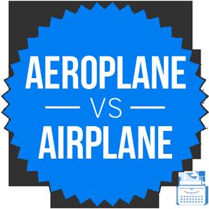 aeroplane versus airplane