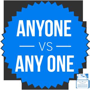 anyone versus any one