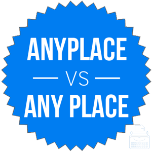 anyplace versus any place