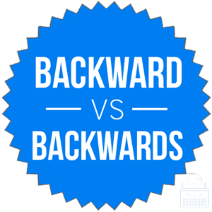 backward versus backwards