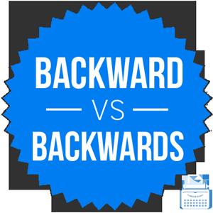 backward versus backwards