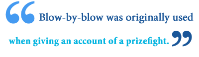 blow by blow meaning
