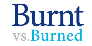 burnt versus burned