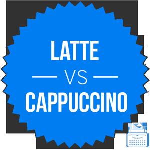 cappuccino versus latte