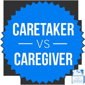 caretaker versus caregiver