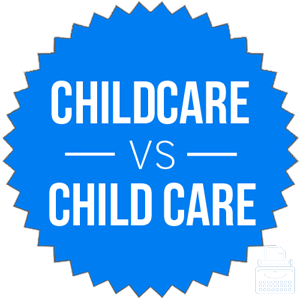childcare versus child care