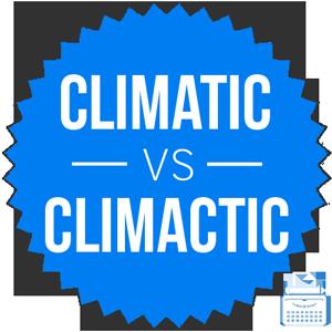 climatic versus climactic