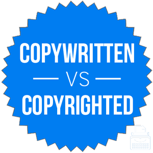 copywritten versus copyrighted