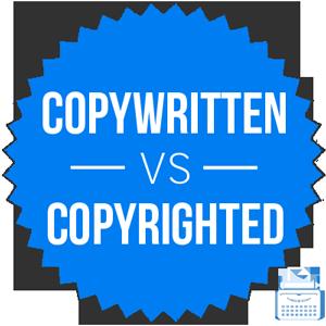 copywritten versus copyrighted