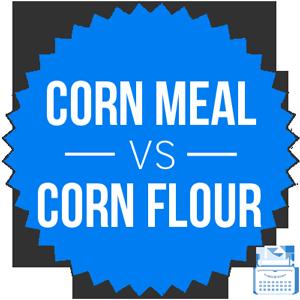 corn flour versus corn meal