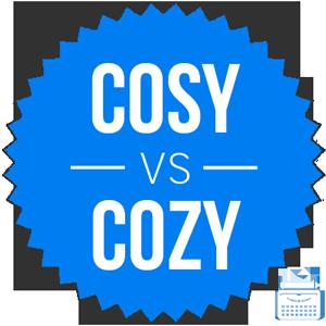 cosy versus cozy