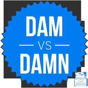 dam versus damn