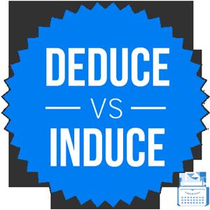 deduce versus induce
