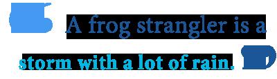 define frog strangler