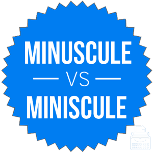definition of miniscule definition of minuscule definition