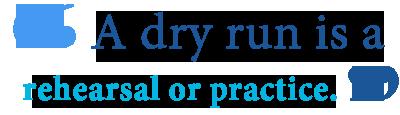 dry run definition