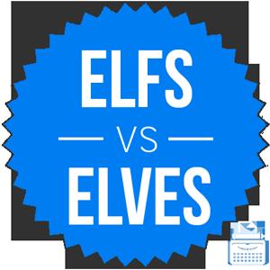 elfs versus elves