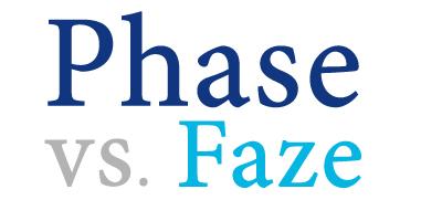 faze versus phase