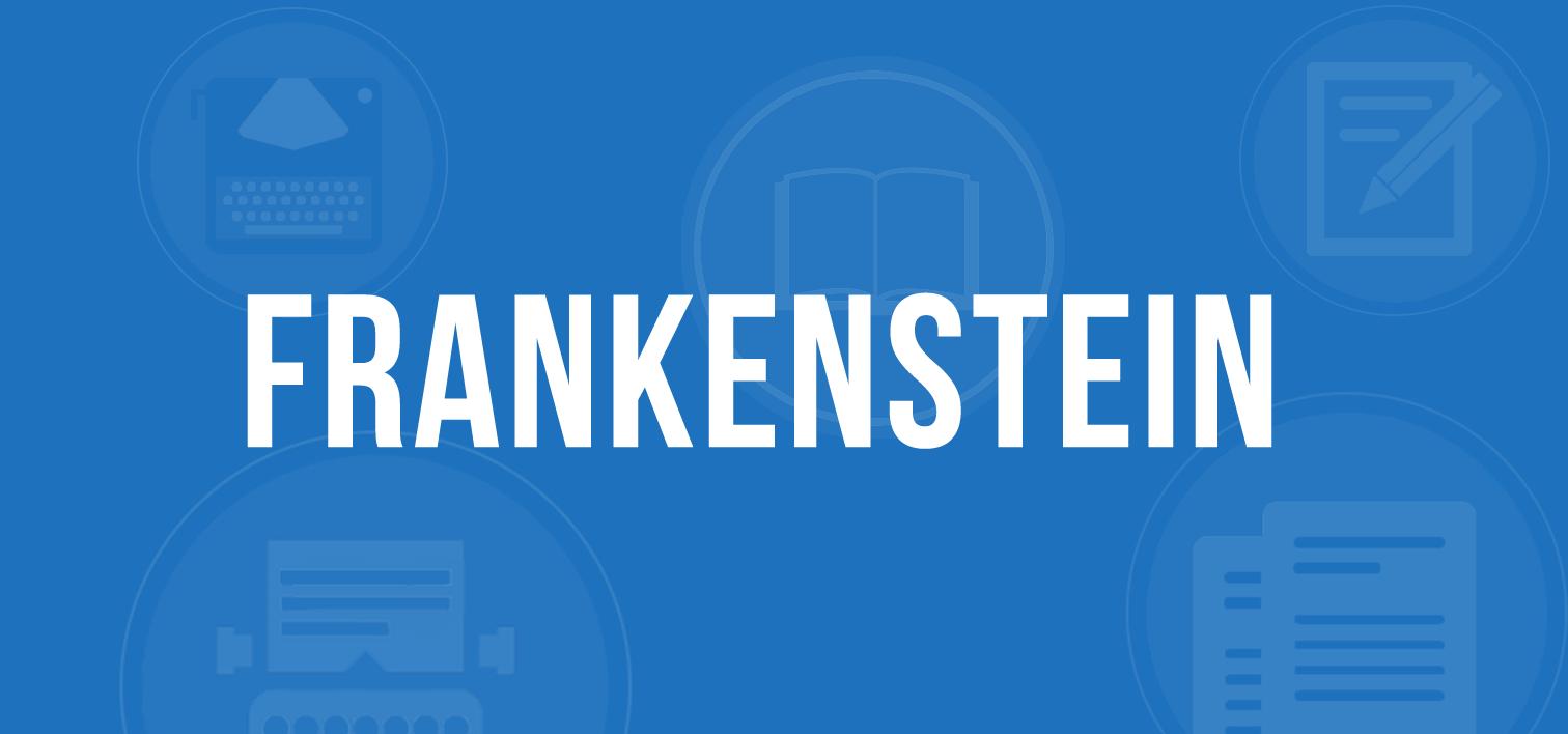 frankenstein summary and analysis