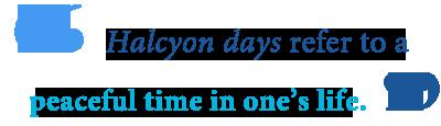 halycon days