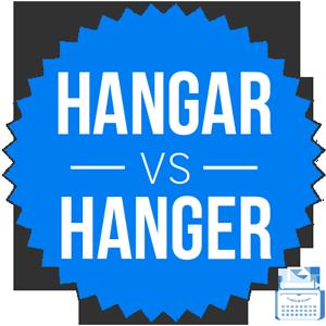 hangar versus hanger