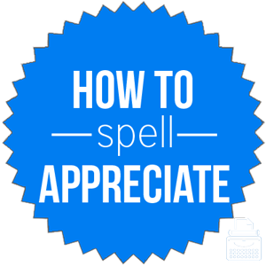 how to spell appreciate