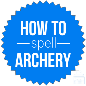 how to spell archery