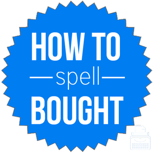how to spell bought