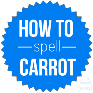 how to spell carrot