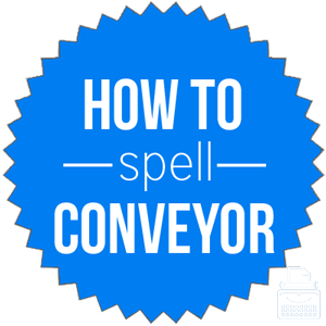 how to spell conveyor