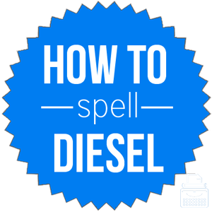 how to spell diesel