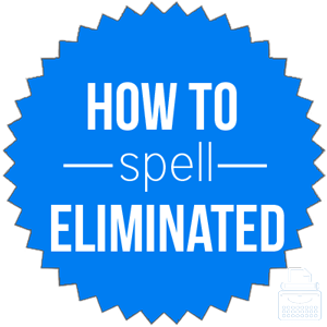 how to spell eliminated