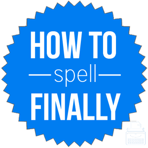 how to spell finally