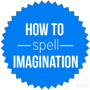how to spell imagination