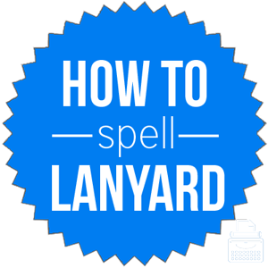 how to spell lanyard