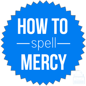 how to spell mercy