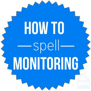 how to spell monitoring