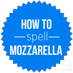 how to spell mozzarella