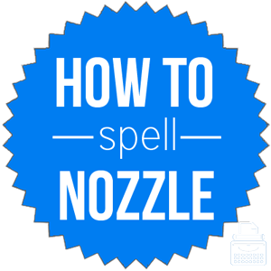 how to spell nozzle
