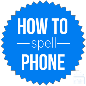 how to spell phone
