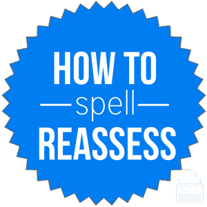 how to spell reassess