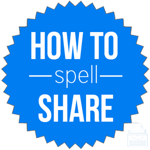 how to spell share