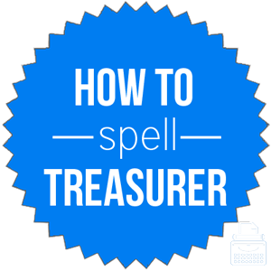 how to spell treasurer