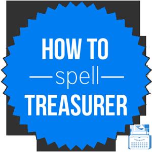 how to spell treasurer