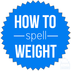 how to spell weight