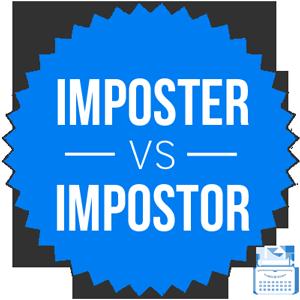 imposter versus impostor