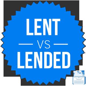 lended versus lent